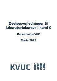 Øvelsesvejledninger til laboratoriekursus i kemi C - KVUC