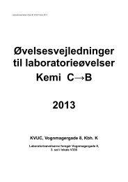 Øvelsesvejledninger til laboratorieøvelser Kemi C→B 2013 - KVUC