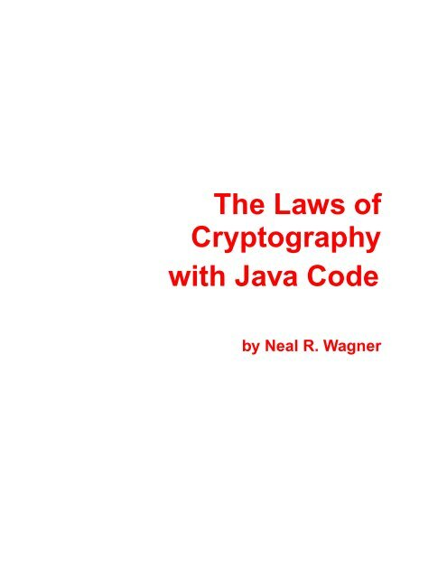 The Laws of Cryptography with Java Code - Department of ...