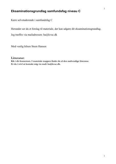 Eksaminationsgrundlag samfundsfag niveau C Litteratur: - KVUC