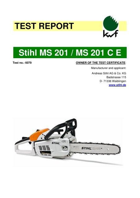 TEST REPORT Stihl MS 201 / MS 201 C E