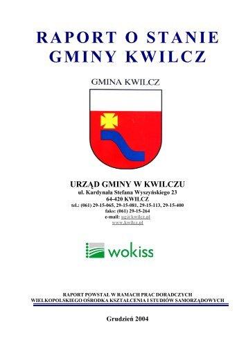 Raport o stanie Gminy Kwilcz 2004 rok - Kwilcz, Urząd Gminy
