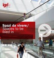 Spazi da vivere/ Spaces to be lived in - IGD SiiQ