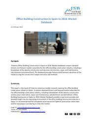 JSB Market Research - Office Building Construction in Spain to 2018: Market Databook