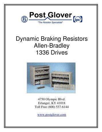 Dynamic Braking Resistors Allen-Bradley 1336 Drives