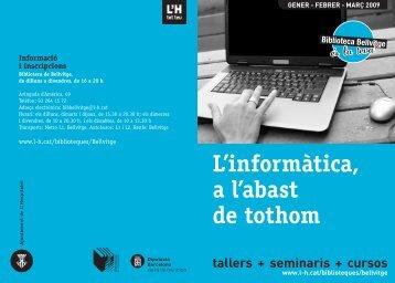 L'informàtica, a l'abast de tothom tallers + seminaris + cursos