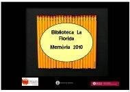 Biblioteca La Florida Memòria 2010 - Ajuntament de L´Hospitalet