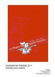 DOSSIER DE PRESSE 2011 Activités pour enfants - Château de la ...