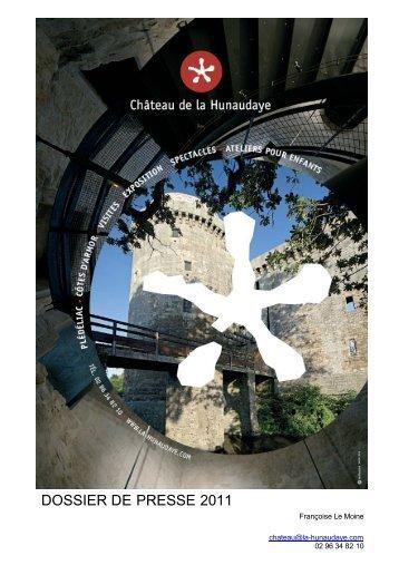 DOSSIER DE PRESSE 2011 - Château de la Hunaudaye