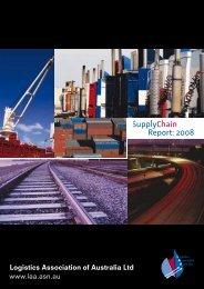 Supply Chain Report 2008 - Logistics Association of Australia