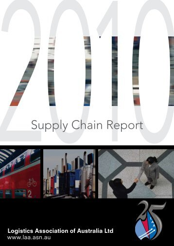 Supply Chain Report - Logistics Association of Australia