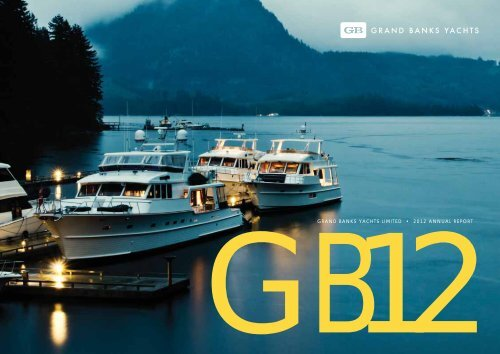 grand banks yachts limited • 2012 annual report - BELGICA