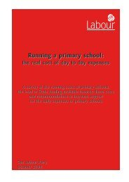Running a primary school: - The Labour Party