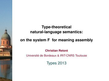Type-theoretical natural-language semantics: on the system F ... - IRIT