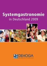 Systemgastronomie in Deutschland 2009 - DEHOGA Bundesverband