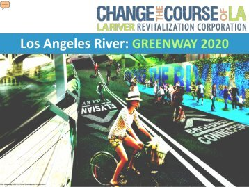 LA River Presentation - Los Angeles Chamber of Commerce