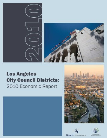 Los Angeles City Council Districts: 2010 Economic Report