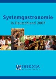 Systemgastronomie in Deutschland 2007 - DEHOGA Bundesverband