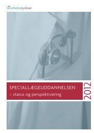 Speciallægeuddannelsen - status og - Lægeforeningen