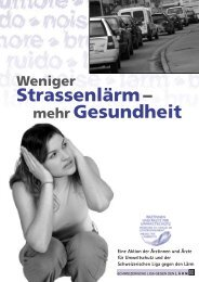 Weniger Strassenlärm - Mehr Gesundheit - Lärm.ch