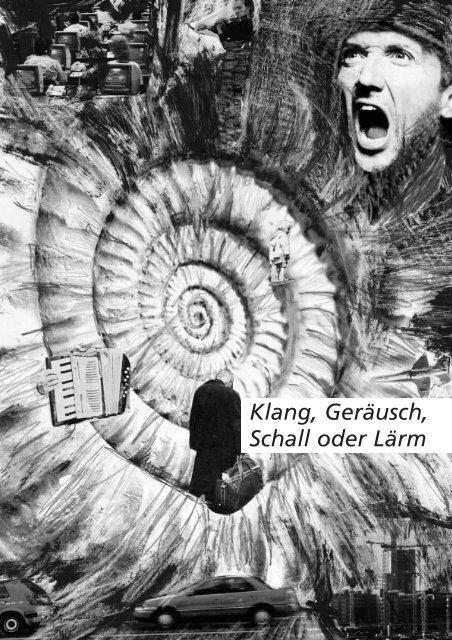 1. Klang Ger−usch, Schall... - Lärm.ch