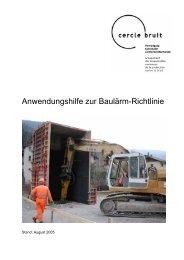 Anwendungshilfe zur Baulärm-Richtlinie - Cercle Bruit Schweiz