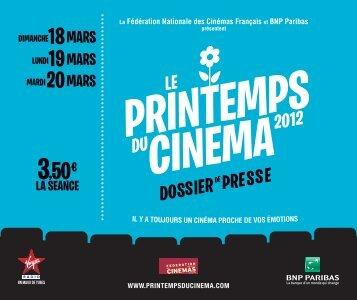Le dossier de presse du Printemps du Cinéma 2012 - FNCF