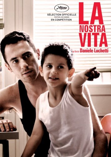 La Nostra Vita - Cannes International Film Festival