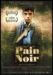 Pain noir - dossier de presse - Alfama films
