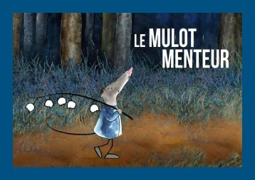 Le Mulot menteur - Les films du préau