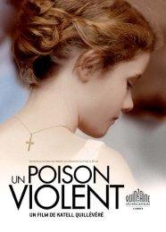 Un poison violent - Fondation Groupama Gan pour le Cinéma