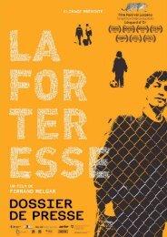 + Dossier de presse - La Forteresse