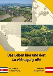 Das Leben hier und dort La vida aquí y allá - Tropenstation | La ...