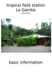 Willkommen, liebe Gäste, - Tropenstation | La Gamba