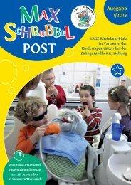 MAX SCHRUBBEL POST Ausgabe 1/2013 - (LAGZ) Rheinland-Pfalz