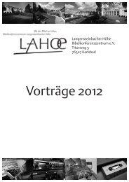 Vorträge 2012 - Bibelkonferenzstätte Langensteinbacher Höhe