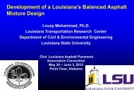 Development of a Louisiana's Balanced Asphalt Mixture Design