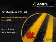 Put Quality to the Test - Louisiana Asphalt Pavement Association