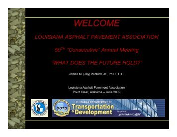 "50TH ""Consecutive"" Annual Meeting - Louisiana Asphalt Pavement ..."