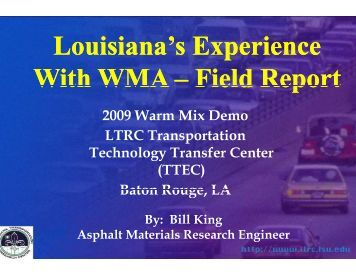 Louisiana's Louisiana s With WMA - Louisiana Asphalt Pavement ...