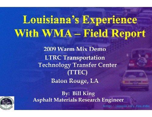 Louisiana's Louisiana s With WMA - Louisiana Asphalt Pavement ...