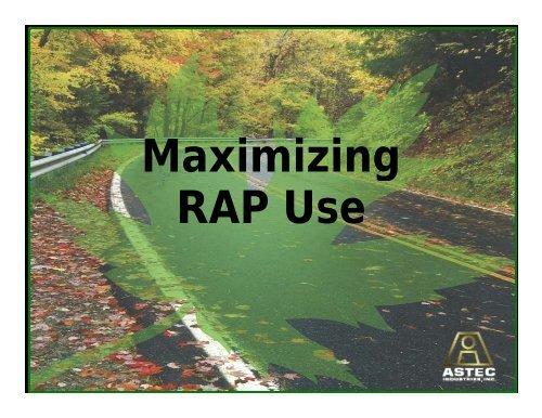 Maximizing RAP Use