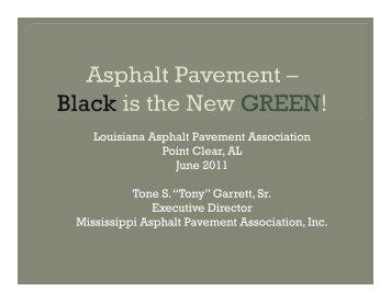 Tone Garrett 2011GreenAsphalt - Louisiana Asphalt Pavement ...