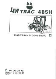 Page 1 Page 2 LM TRAC 485H redskapsbärare Tillverkare: Oy LAI ...