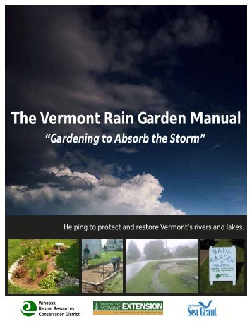 The Vermont Rain Garden Manual - Vermont Conservation ...