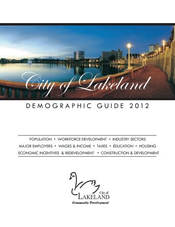 DEMOGRAPHIC GUIDE 2012 - Lakeland Downtown Development ...