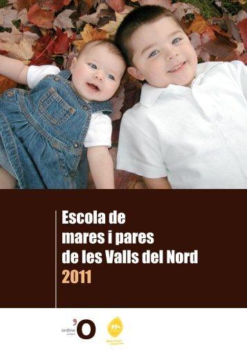Escola de mares i pares de les Valls del Nord 2011 - Comú de la ...