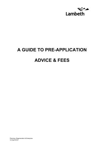 A GUIDE TO PRE-APPLICATION ADVICE & FEES - Lambeth Council