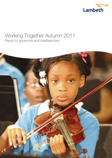 Working Together: Autumn 29/09/2011 - Lambeth Council