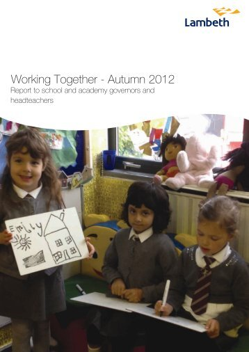 Working together - Autumn 2012 - Lambeth Council